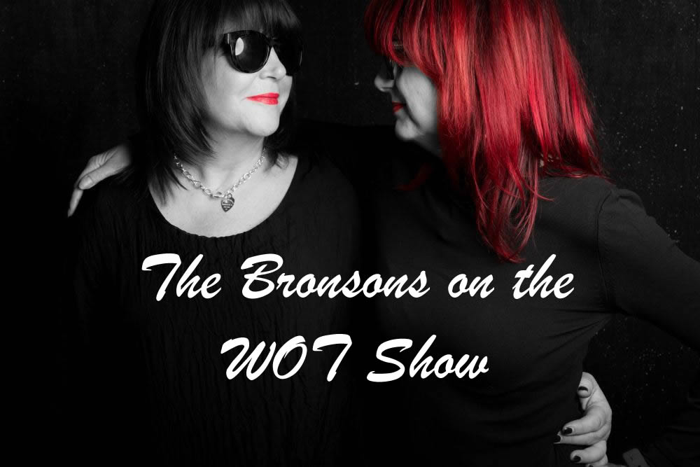 The Bronsons on The WOT Show